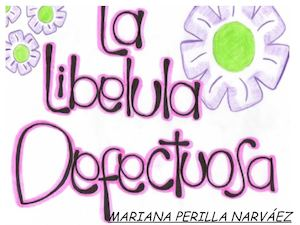 LA LIBÉLULA DEFECTUOSA