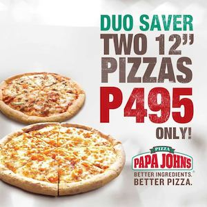 Ultimate Duo Saver For P495 At Papa Johns Pizza While Stocks Last74381 74381