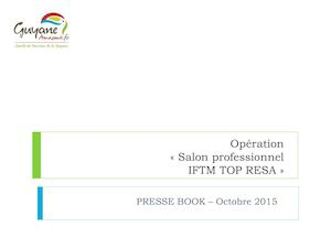 Participation du CTG au salon TOP RESA 2015 - Press Book
