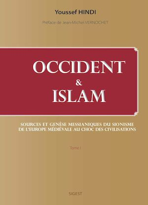 Occident et Islam - Tome1