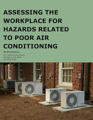 Assessing the Workplace for Hazards Related to Poor Air Conditioning