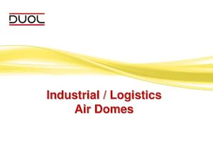 Industrial / Logistic Air Domes
