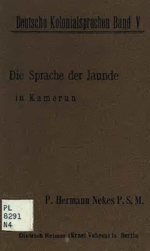 Die Sprache der Jaunde in Kamerun. by Hermann Nekes
