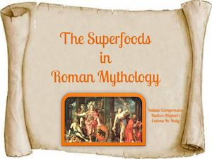 Superfood In  Roman Mythology