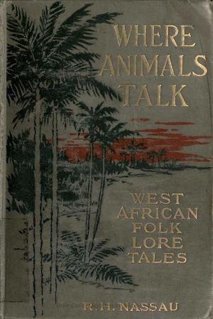 Where animals talk_by Nassau, Robert Hamill