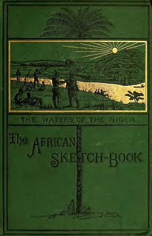 The African sketch-book par Reade, William Winwood, 1838-1875