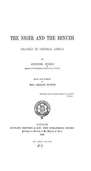 The Niger and the Benueh by Adolphe Burdo