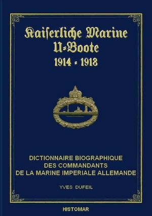 Commandants d'U-Boot 1914-1918  Edition du 15.02.2016