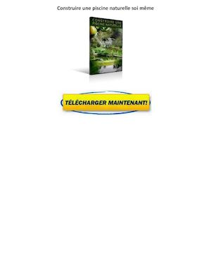 calam o livre construire une piscine naturelle gratuit. Black Bedroom Furniture Sets. Home Design Ideas