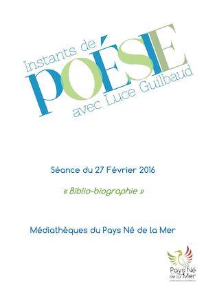 Calaméo Instants De Poésie Luce Guilbaud 2015 Séance Du 27 Février