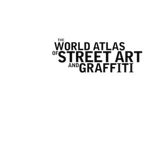 Calaméo - The World Atlas Of Street Art And Graffiti