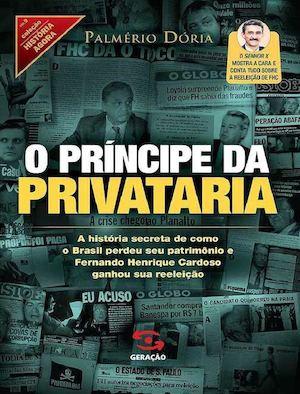 87e9a60fdea Calaméo - O Principe Da Privataria
