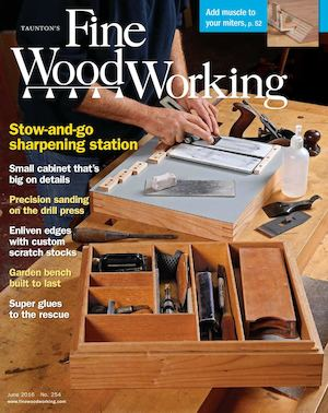 Fine Woodworking #254 May/June 2016 Preview