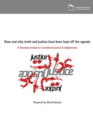 How and Why truth and justice have been kept off the agenda