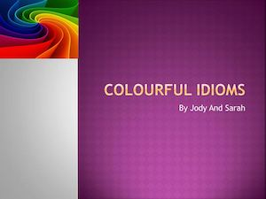 Colourful Idioms