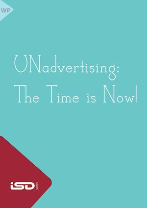 Unadvertising The Time Is Now