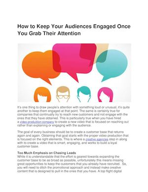How To Keep Your Audiences Engaged Once You Grab Their Attention