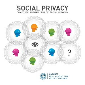 Social Privacy Come Tutelarsi Nell'era Dei Social Network