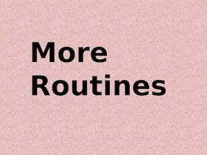 Routines3