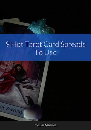 Tarot Card Spreads You Can Use