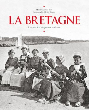 La Bretagne à travers la carte postale ancienne
