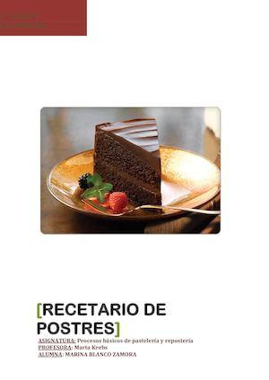 Calaméo - Recetario De Postres 1º Cocina Y Gastronomía