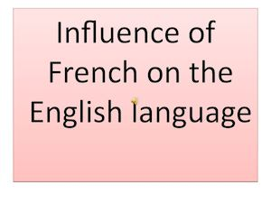 the french influence on the middle english english language essay The influence of the norman conquest incorporating french into english culture and language normandy and england circa 1066 normandy is a coastal district in france that lies almost directly across from england.