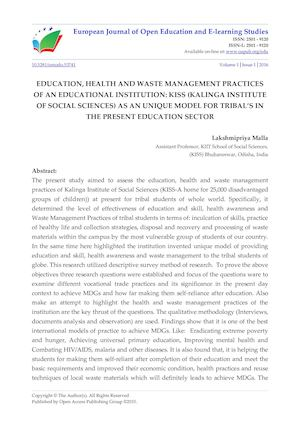 EDUCATION, HEALTH AND WASTE MANAGEMENT PRACTICES OF AN EDUCATIONAL INSTITUTION: KISS (KALINGA INSTITUTE OF SOCIAL SCIENCES) AS AN UNIQUE MODEL FOR TRIBAL'S IN THE PRESENT EDUCATION SECTOR