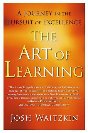 The Art Of Learning Waitzkin Josh