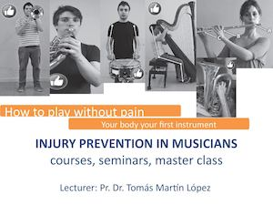 Course Injury Prevention In Musicians (Wind Instruments+percussion And Harp)
