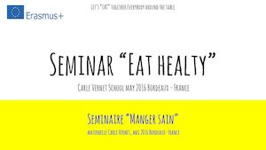 "Seminar ""Eat Healty"" Carle Vernet School May 2016 France"