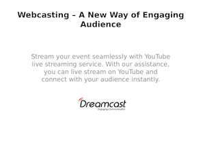 Webcasting – A New Way Of Engaging Audience