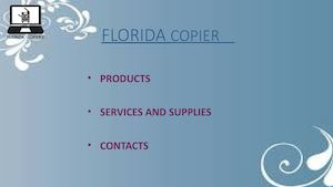 The Ultimate Guarantee ! Florida Copier