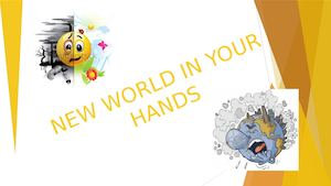 New World In Your Hands