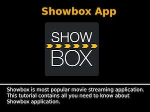 Showbox App Installation Guide