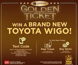 With A Goldilocks Golden Ticket Win A Toyota Wigo Valid Until October 31 2016 86447