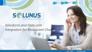 Salesforce and Data.com Integration for Restaurant Chain - Solunus