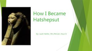 How I Became Hatshepsut