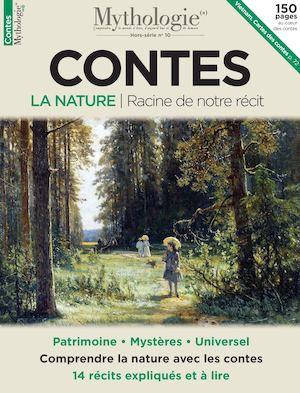 Mythologie(s) Hors Série - Contes Nature