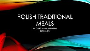 Polish Traditional Dishes
