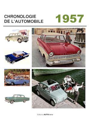 calam o chronologie de l 39 automobile 1957. Black Bedroom Furniture Sets. Home Design Ideas