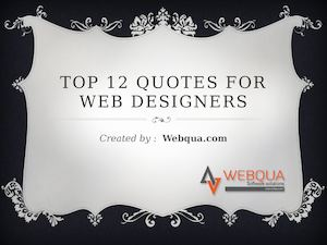 Top 12 Inspirational Quotes For Web Designers
