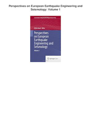 Perspectives On European Earthquake Engineering And Seismology Volume 1 PDF