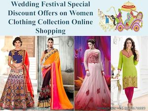 Wedding Festival Special Discount Offers On Women Clothing Collection Online Shopping
