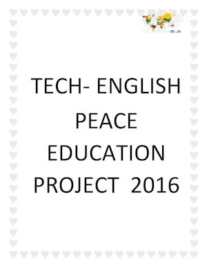 TECH-ENGLISH PEACE EDUCATION PROJECT 2016
