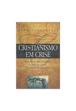 Calamo cristianismo em crise hank hanegraaff cristianismo em crise hank hanegraaff fandeluxe Gallery