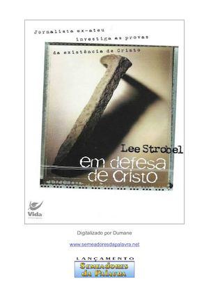 Calaméo - Em Defesa De Cristo - Lee Strobel 8b92748c9c