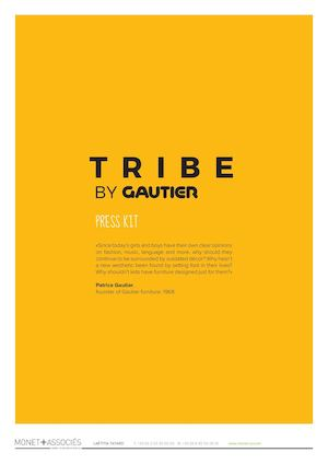 TRIBE BY GAUTIER - PRESS KIT
