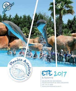 CATALOGUE ÉTÉ 2017 PLANETE AVENTURES
