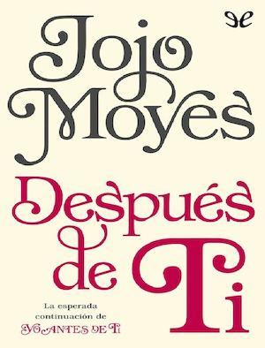 Calaméo - Despues De Ti - Jojo Moyes 32ca2ee25e03f